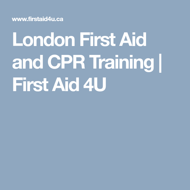 London First Aid And Cpr Training First Aid 4u Acls Cpr