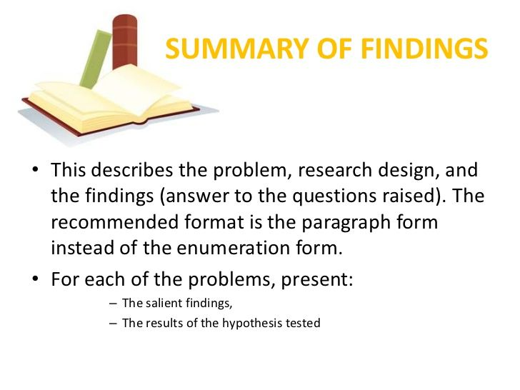 SUMMARY OF FINDINGS• This Describes The Problem Research Design