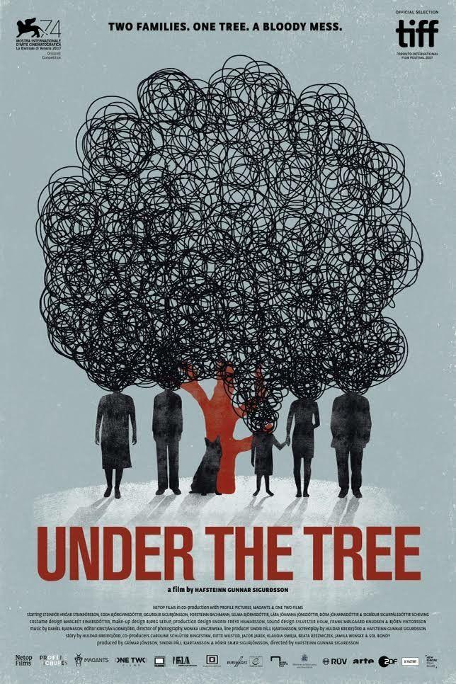 Under The Tree ** directed by Hafsteinn Gunnar Sigurdsson