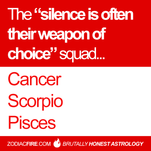 """zodiacfire: """"The """"silence is often their weapon of choice"""