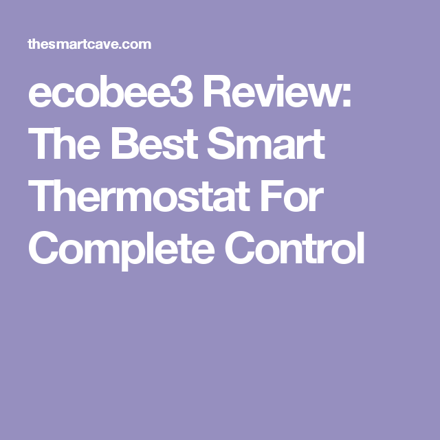 Diagram Ecobee3 Review The Best Smart Thermostat For Complete Control