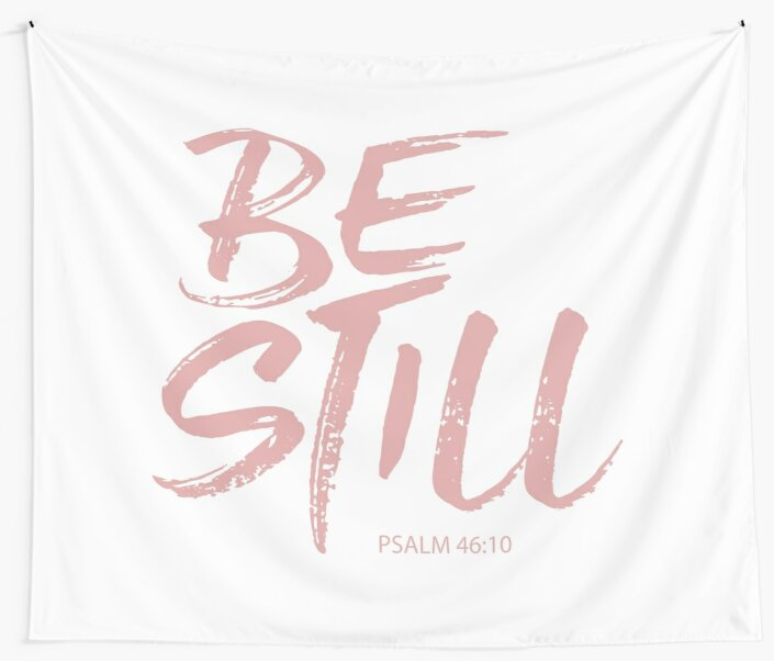 Pink Christian Quote Be Still Bible Verse Tapestry By Christianstore Christian Quotes Be Still Bible Verse Be Still Quotes