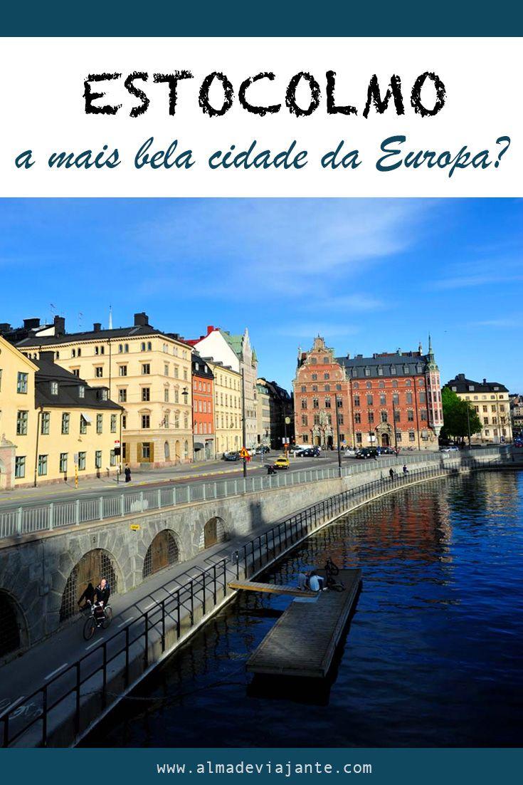 Estocolmo Espelho Meu Existe Cidade Na Europa Mais Bela Do Que