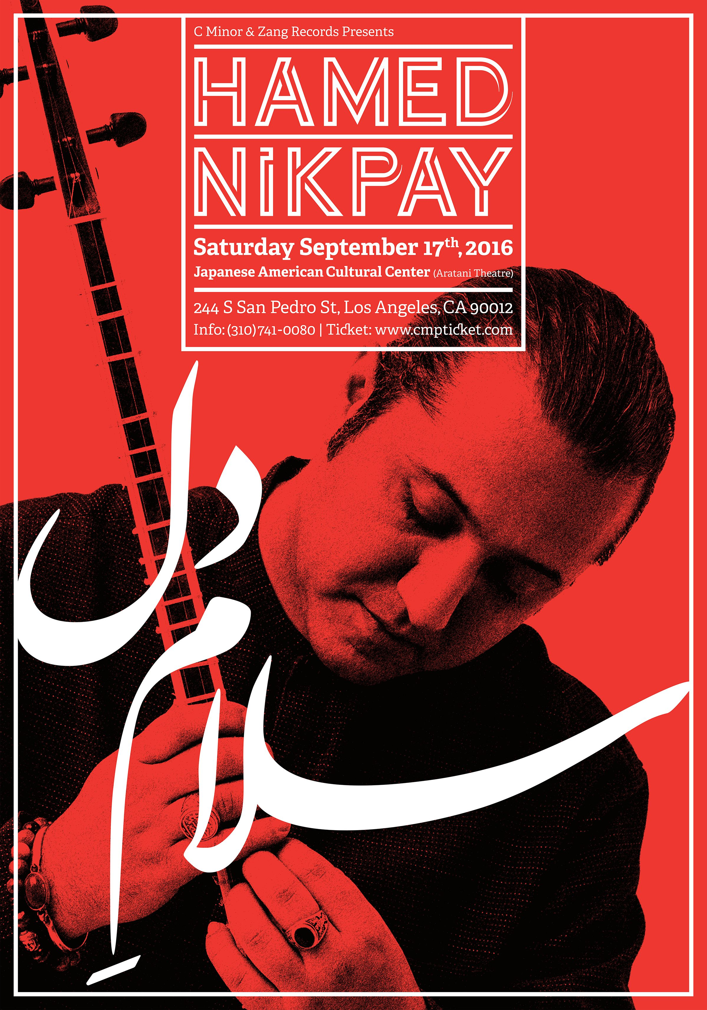 Hamed Nikpay   Saturday September 17th, 2016   Los Angeles Japanese American Cultural Center  Poster by Kourosh Beigpour