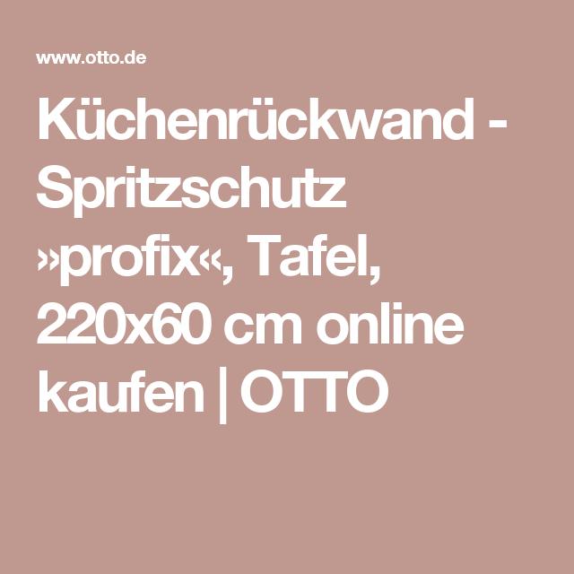 Spritzschutz kuche otto - Kuchenruckwand tafel ...