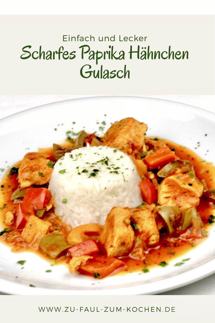 Scharfes Paprika Hähnchen Gulasch - Zu Faul Zum Kochen ? #gulaschrezept
