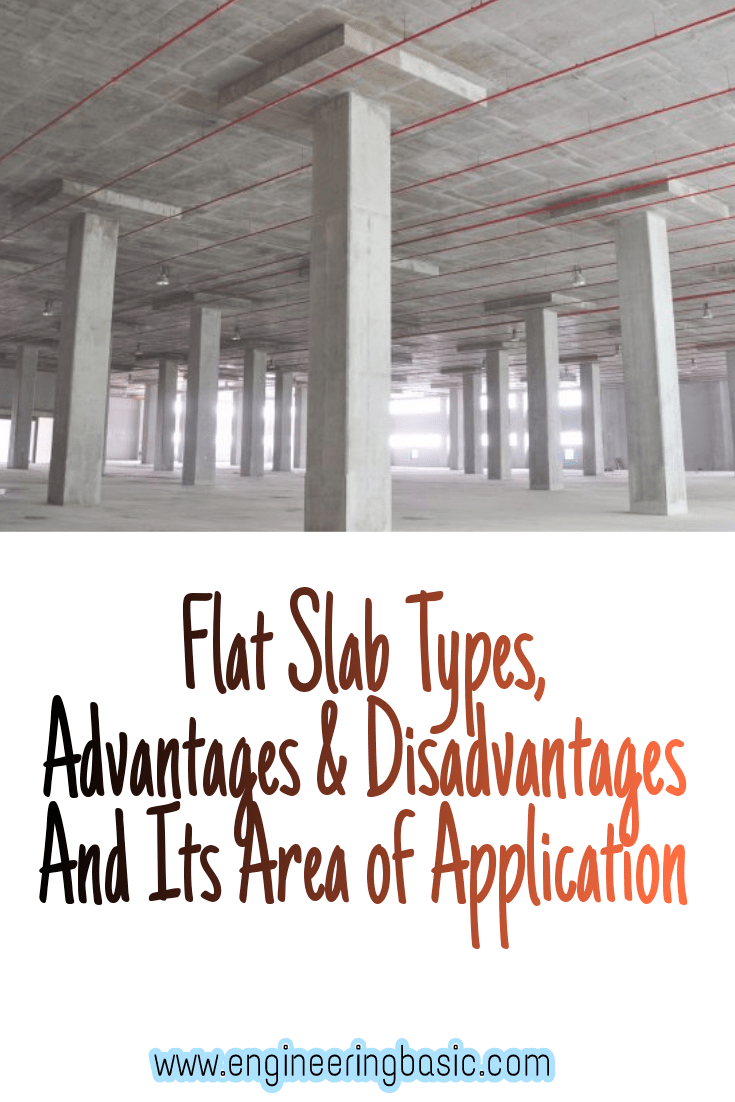 Flat Slab - Types, Advantages & Disadvantages And Area of