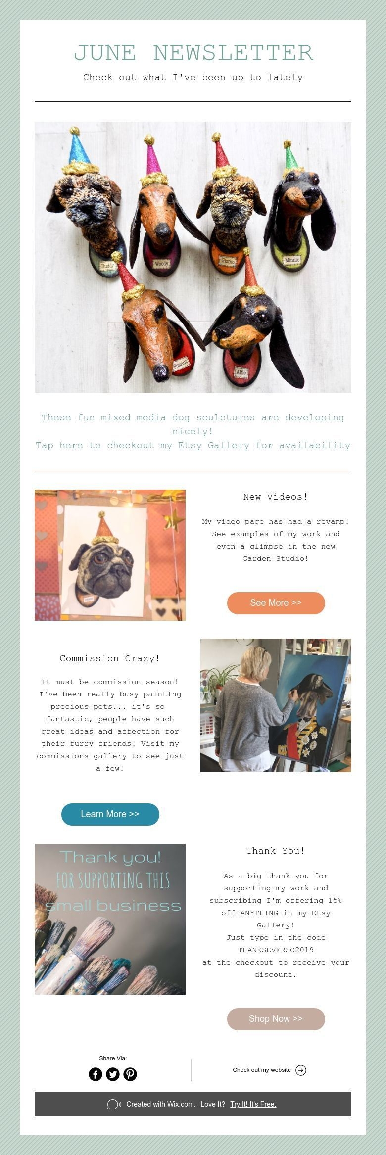 JUNE NEWSLETTER Check out what I've been up to lately