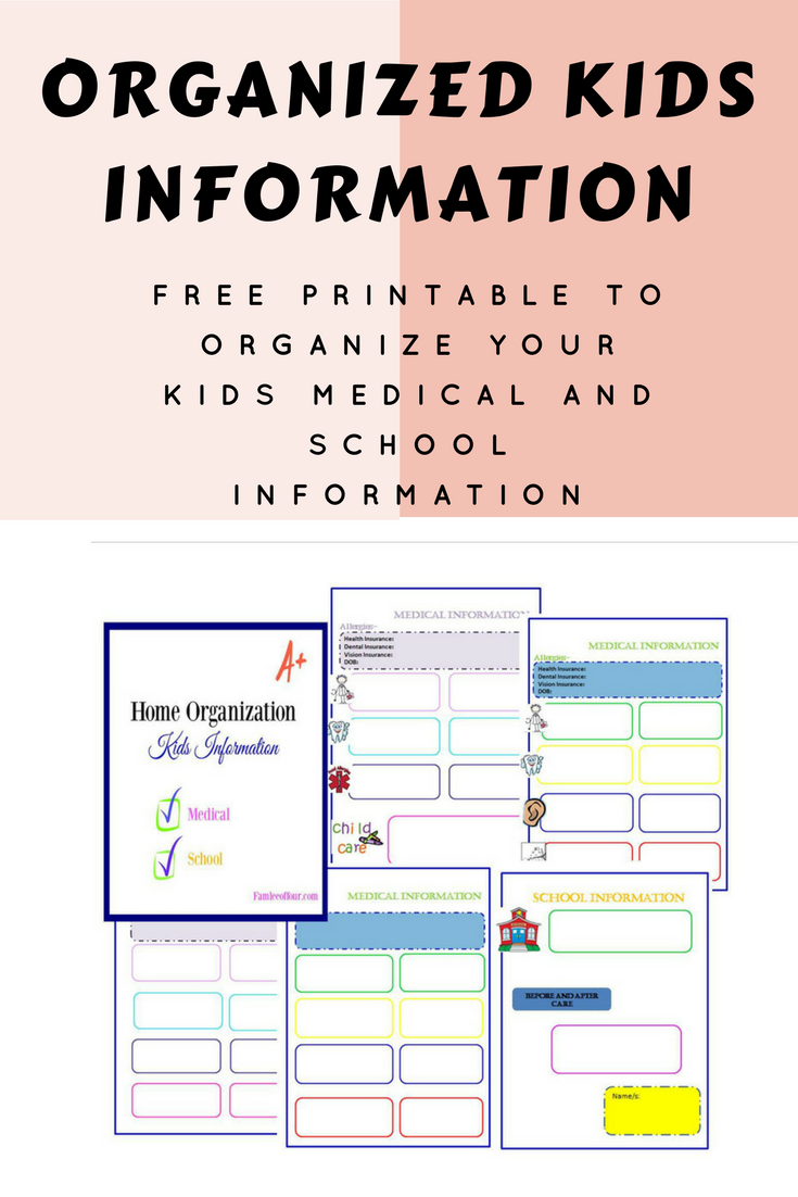FREE PRINTABLE TO ORGANIZE YOUR KIDS MEDICAL AND SCHOOL INFORMATION -