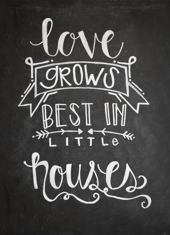 Love Grows Best In Little Houses With Images Kitchen