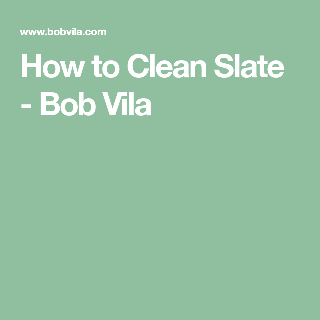 How To Clean Slate How To Clean Brass Bob Vila Cleaning