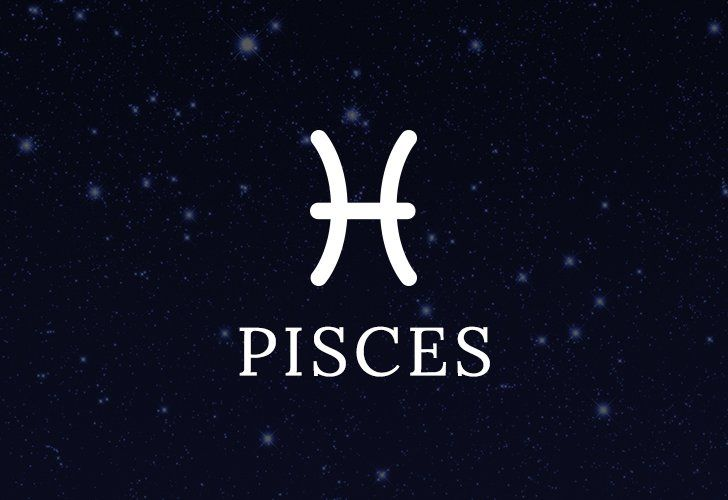 Pisces (Feb. 19 to March 20)
