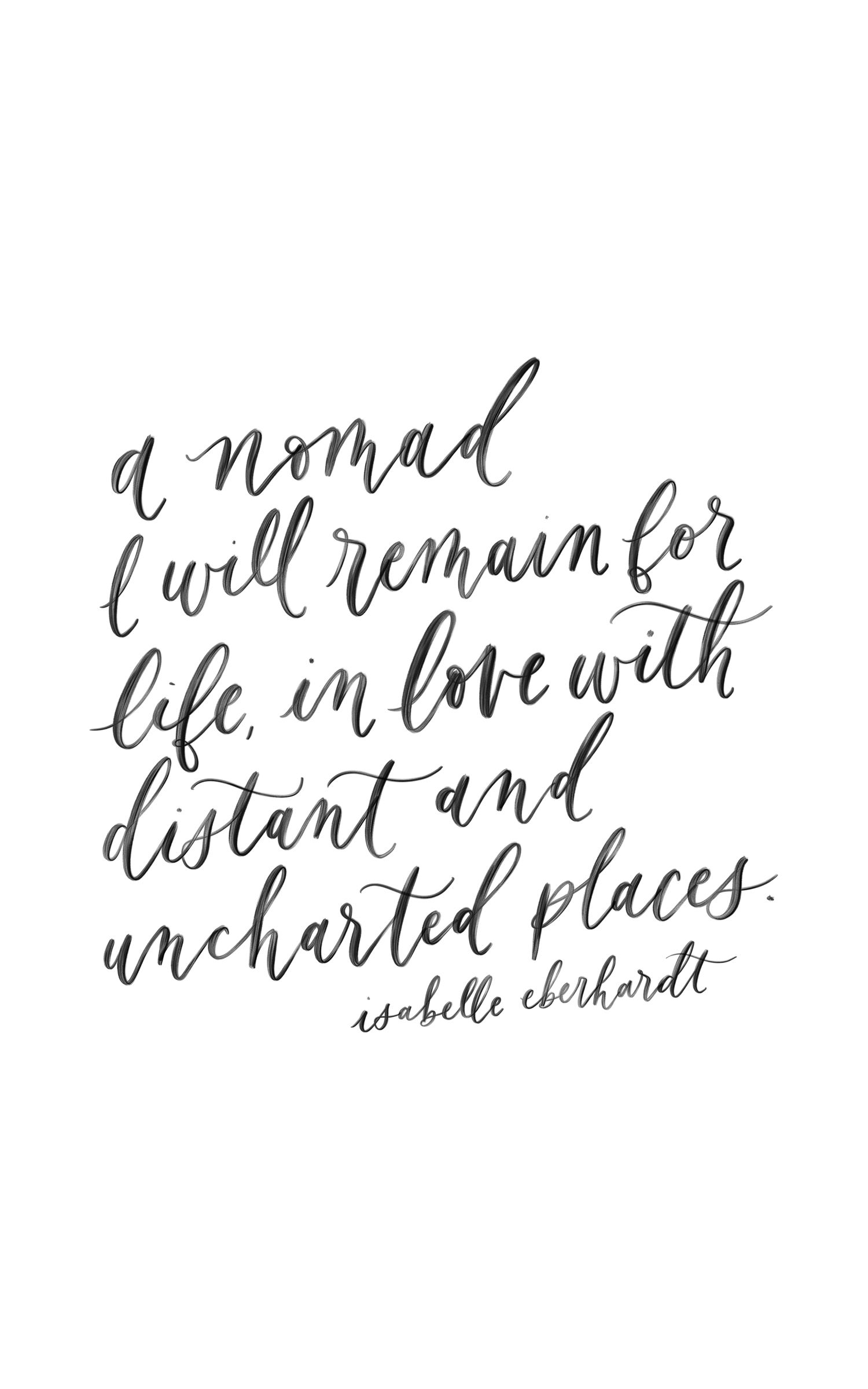 Isabelle Eberhardt Quote Calligraphy Quote Handlettering