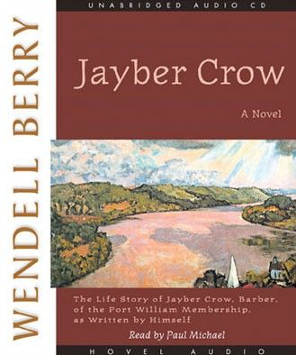 Free audiobook: Jayber Crow by Wendell Berry   Free