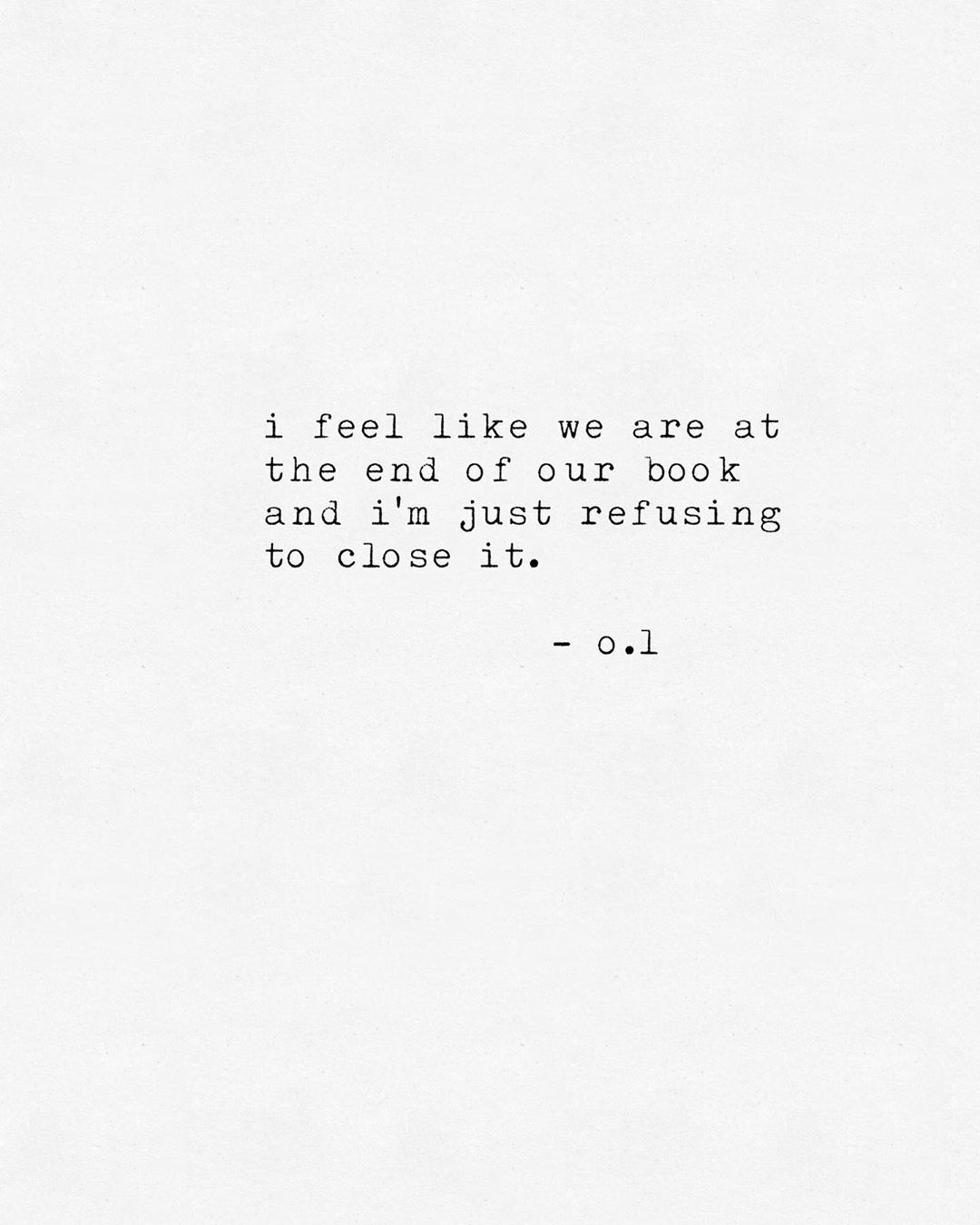 the end is near. - #poetrybyol #quotes #love #lovequotes #deepwords #wordslover #poetry #deeppoetry #poems #writing #thingstolove #poetry…