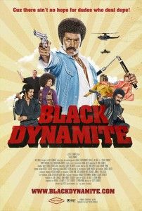 Black Dynamite  4.5/5  Probably in the top 2 of my favorite comedies. Seriously hilarious