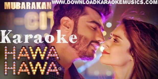 Hawa Hawa Mubarakan Song Karaoke Download Original Quality Mika Singh And Prakriti Kakar Alia And Varun Alia Bhatt Varun Dhawan Bollywood Couples