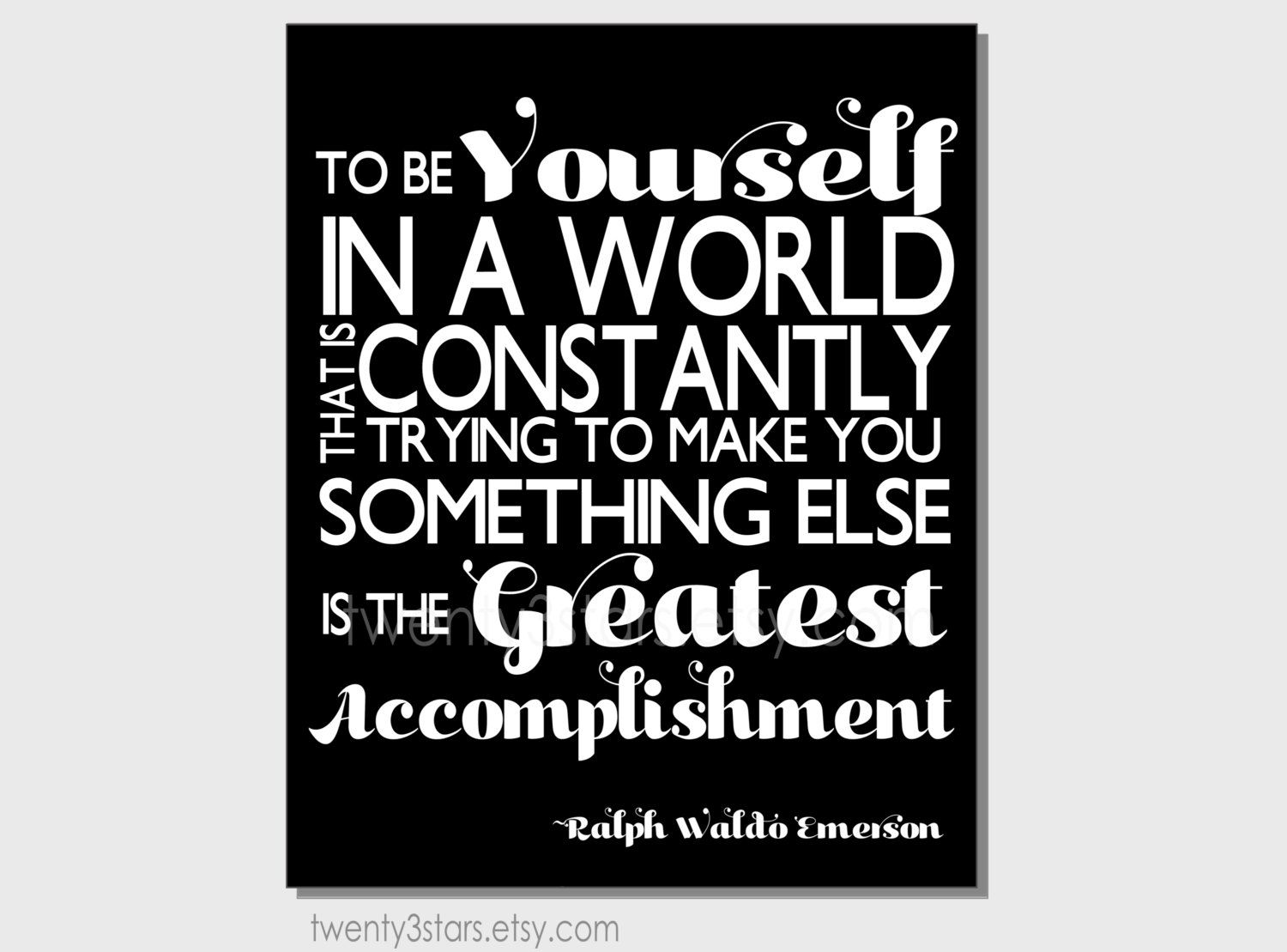 Be Yourself Ralph Waldo Emerson Quote Art, Choose Any Colors, Minimalist  Kitchen, Living Room, Bedroom or Bathroom Art Print or Canvas