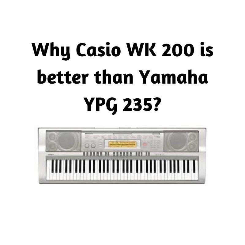 Yamaha Ypg 235 Vs Casio Wk 200 Casio Yamaha Down Song