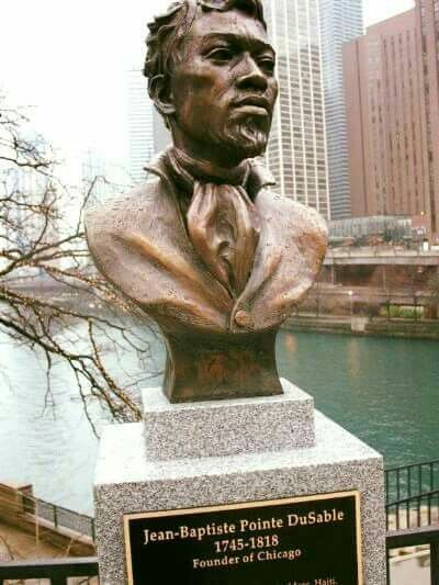 Jean Baptiste Pointe DuSable, Founder of Chicago!
