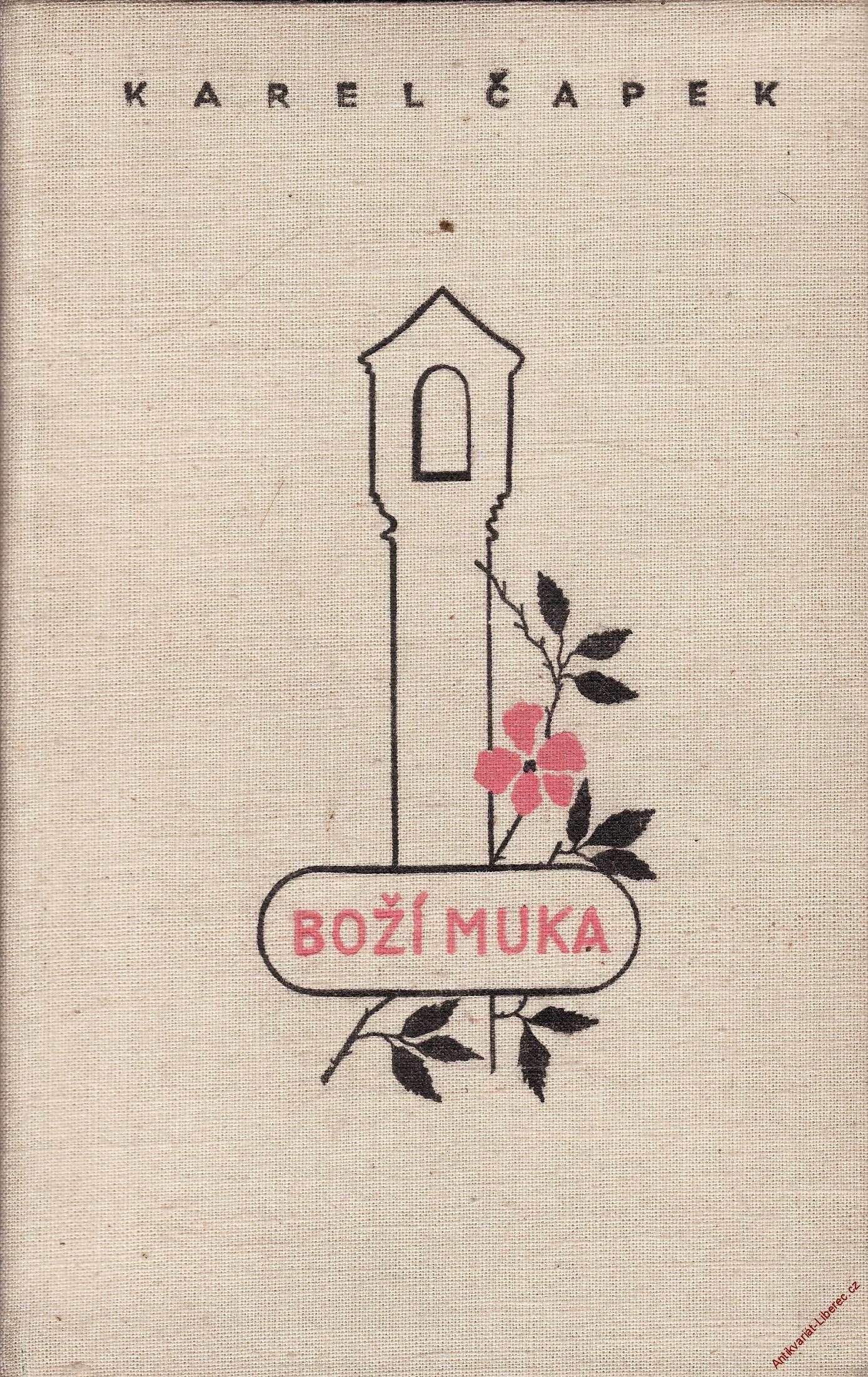 Boží muka / Karel Čapek, 1941