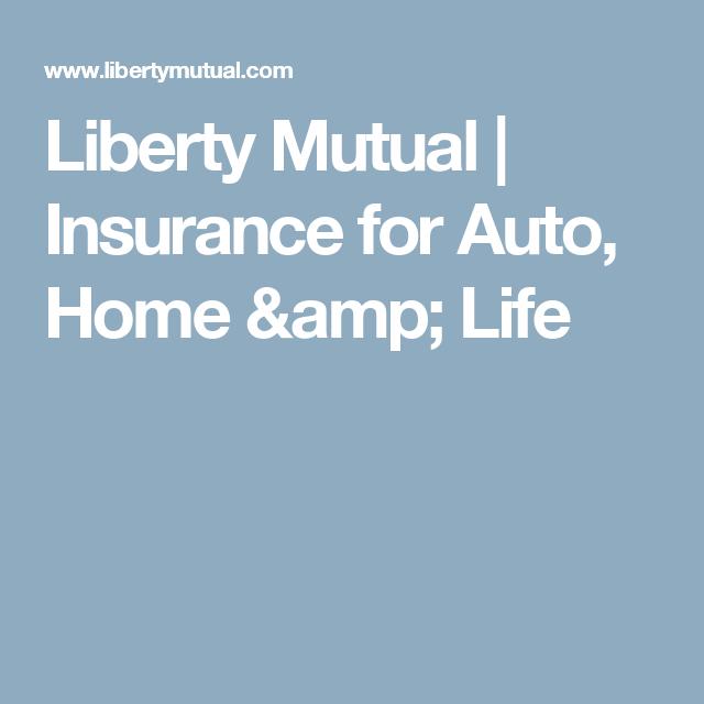 Liberty Mutual | Insurance For Auto, Home U0026 Life