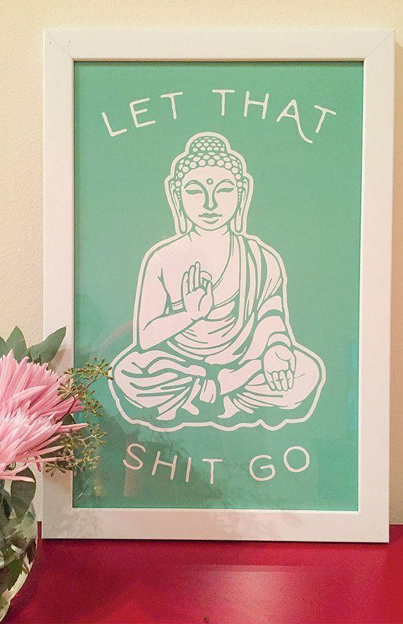Nice Let That Shit Go Buddha Green By Httpwwwhomedecor - Bathroom signs for home for bathroom decor ideas