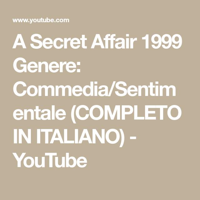 A Secret Affair 1999 Genere: Commedia/Sentimentale (COMPLETO