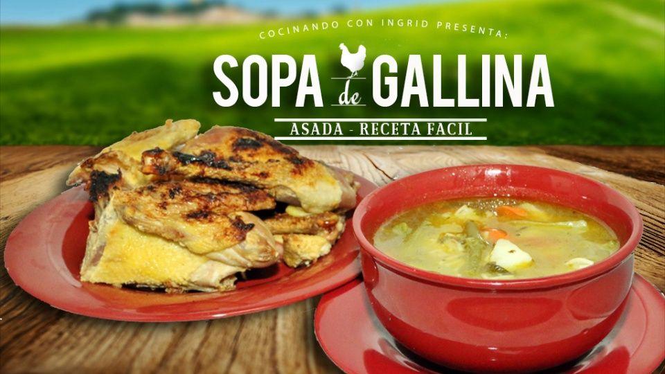 Sopa De Gallina India Delicioso Platillo Tipico De El Salvador Calde De Gallina India Asada Cocinando Con Ingrid Recetas Faciles Food Cooking Yummy Food