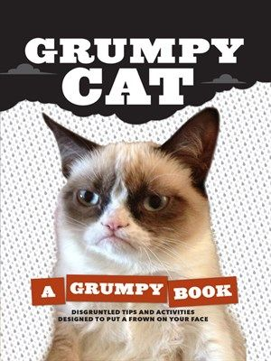 """Internet sensation Grumpy Cat's epic feline frown has inspired legions of devoted fans. Celebrating the grouch in everyone, the Grumpy Cat book teaches the fine art of grumpiness and includes enough bad attitude to cast a dark cloud over the whole world. Featuring brand new as well as classic photos, and including grump-inspiring activities and games, """"Grumpy Cat"""" delivers unmatched, hilarious grumpiness that puts any bad mood in perspective."""