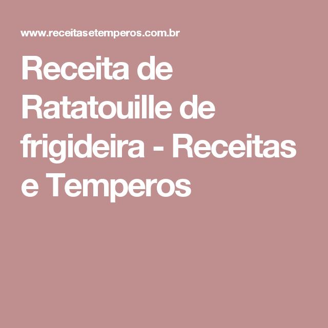 Receita de Ratatouille de frigideira - Receitas e Temperos