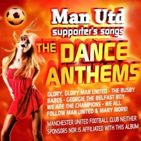 Greatest Manchester United Songs Dance Anthems The Supporters Mp3 Downloads Manchester United Song Manchester United The Unit