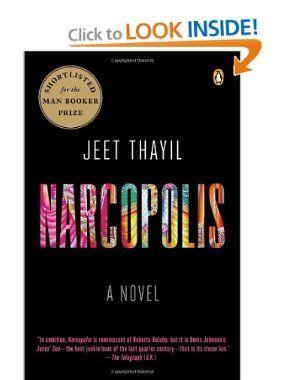 Narcopolis: A Novel: Jeet Thayil: