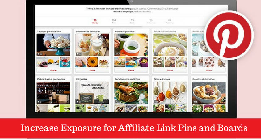 Increase Exposure for Affiliate Link Pins and Boards