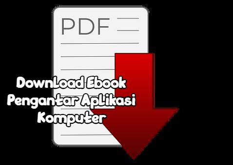 Download Buku Pengantar Aplikasi Komputer Pdf Gratis Belajar Mahasiswa Blog