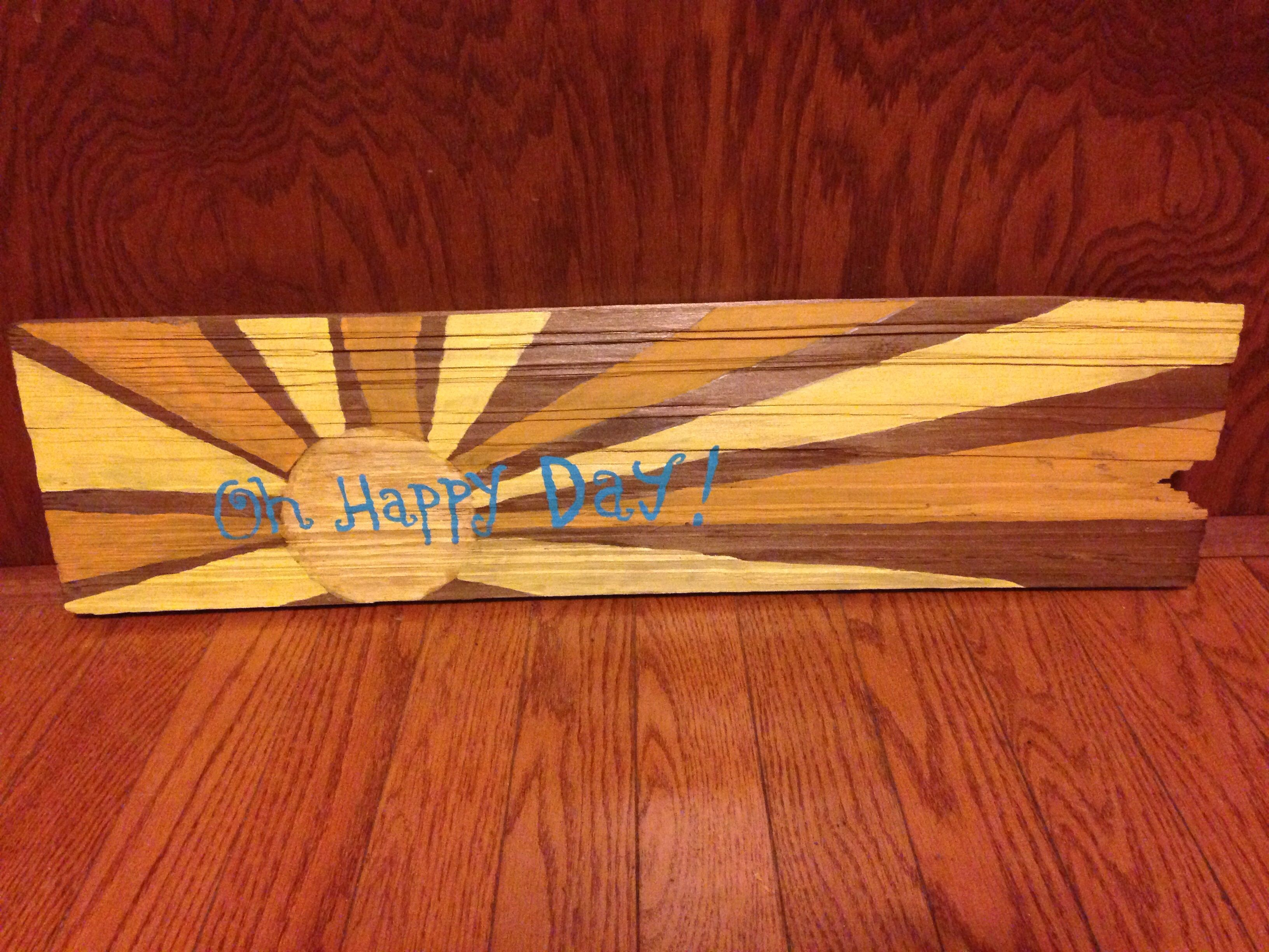 Best Oh Happy Day Sign Up Cycled From An Old Cedar Shake 640 x 480