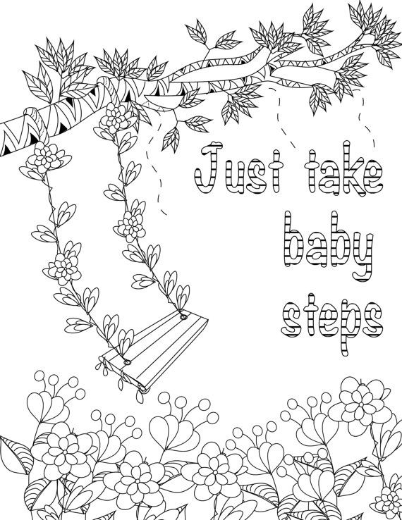 Just Take Baby Steps Coloring Inspirational Quotes The Uplifting By LiltColoringBooks