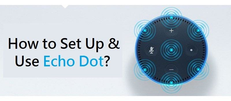 Amazon Echo Dot Unboxing and Echo Setup (With images