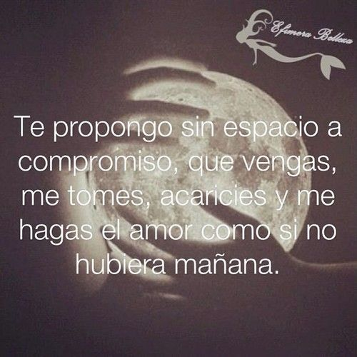 Frases Luna Garcia Mensajes Pinterest Love Quotes Y Love Quotes