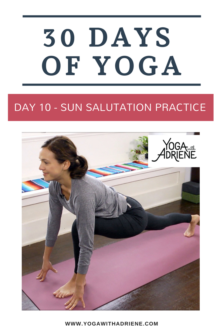 30 Days Of Yoga - Day 10! 10 min Sun Salutation Practice! Get used