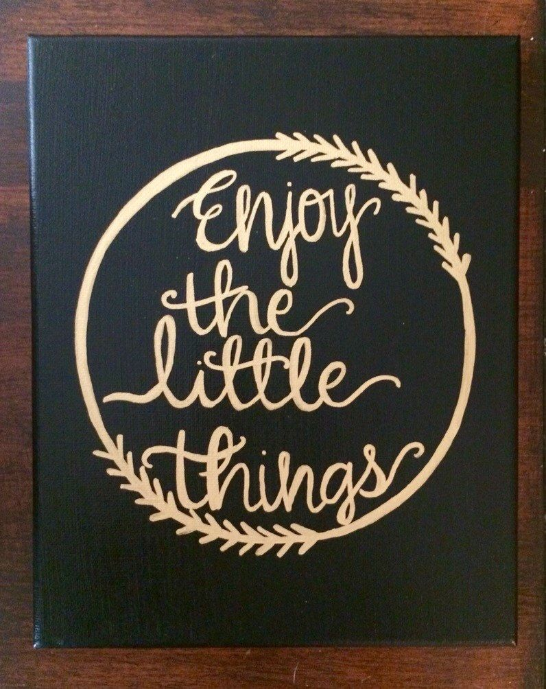 Quote Paintings Enjoy The Little Things  Sorority Canvas  Big And Little