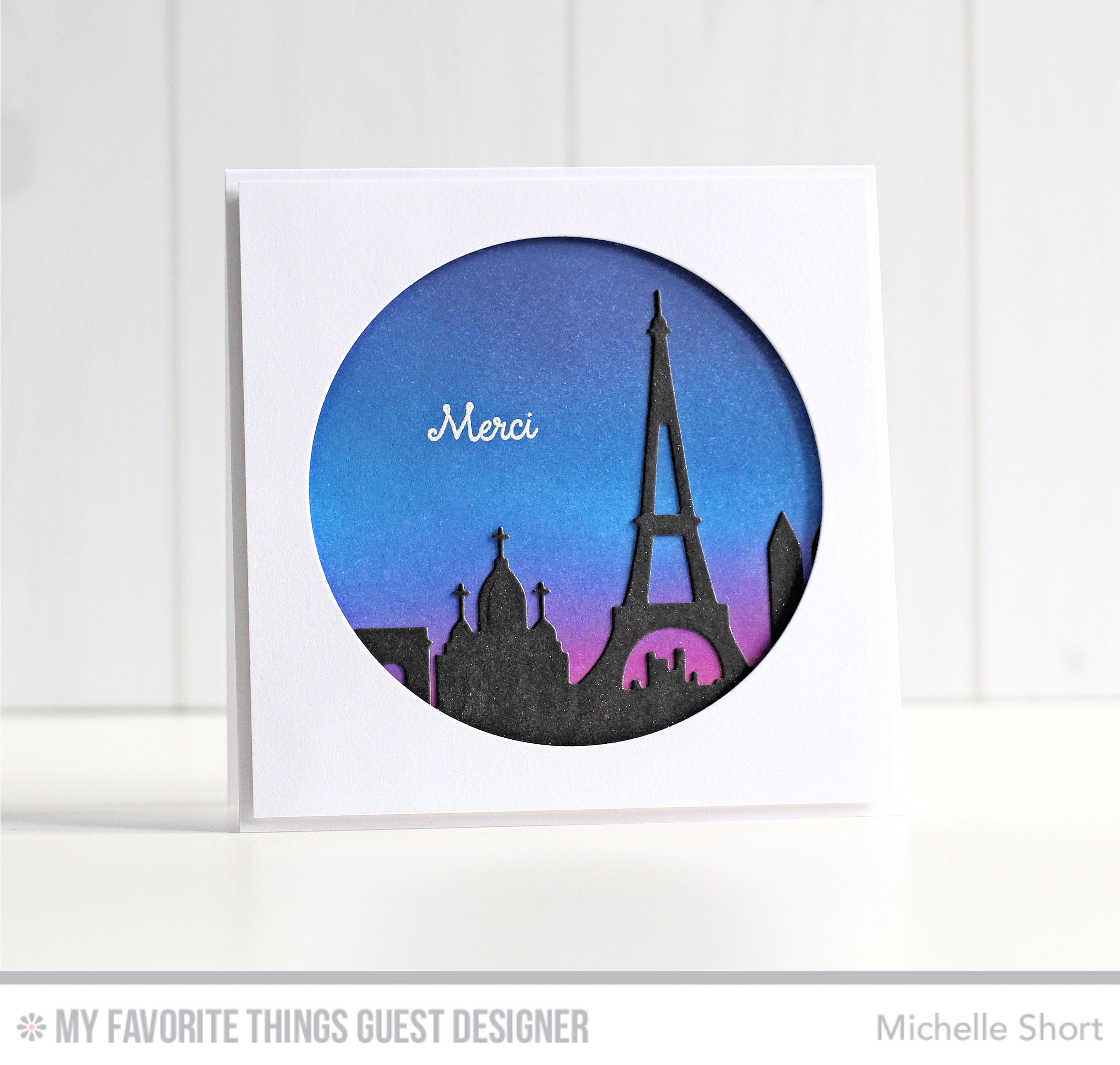 Mon Chéri, Circle STAX Set 2 Die-namics, Paris Skyline Die-namics - Michelle Short #mftstamps