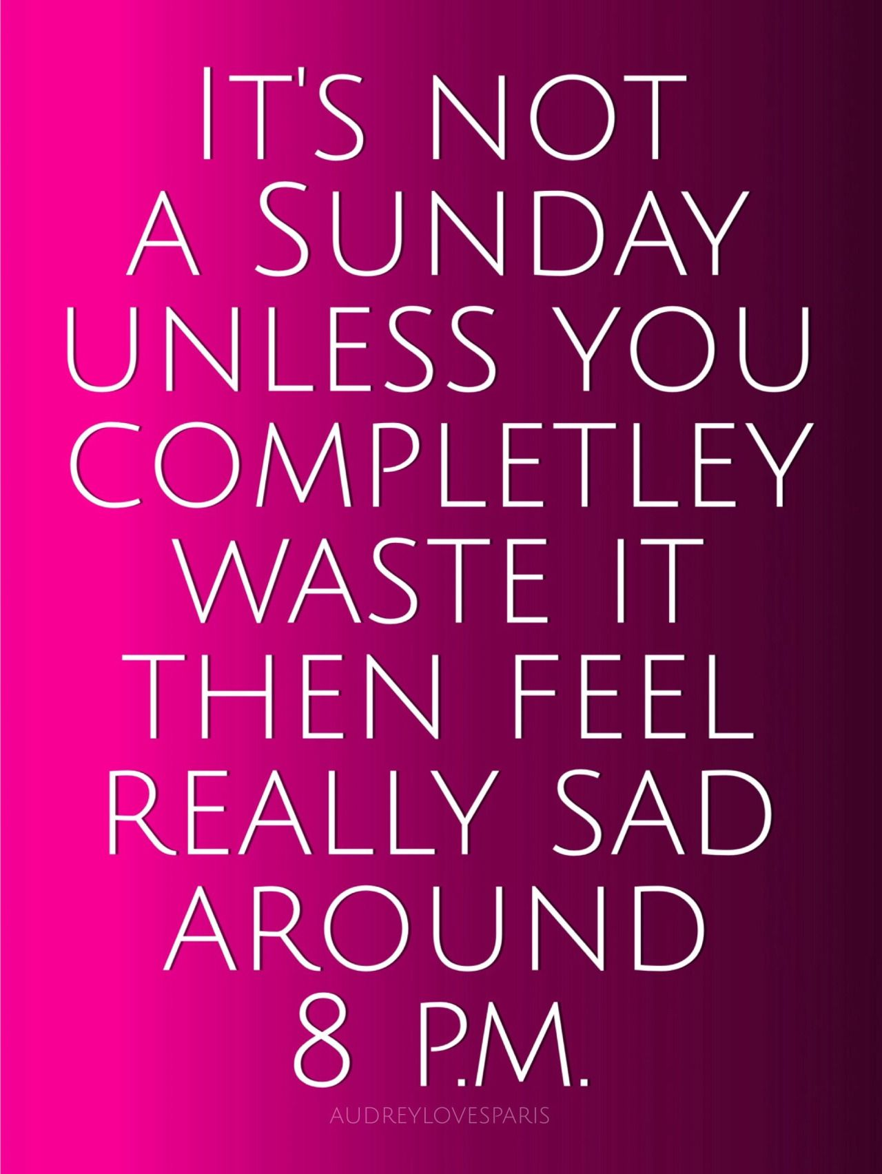 Feeling Free Sunday Quotes Sunday Quotes Funny Weekend Quotes