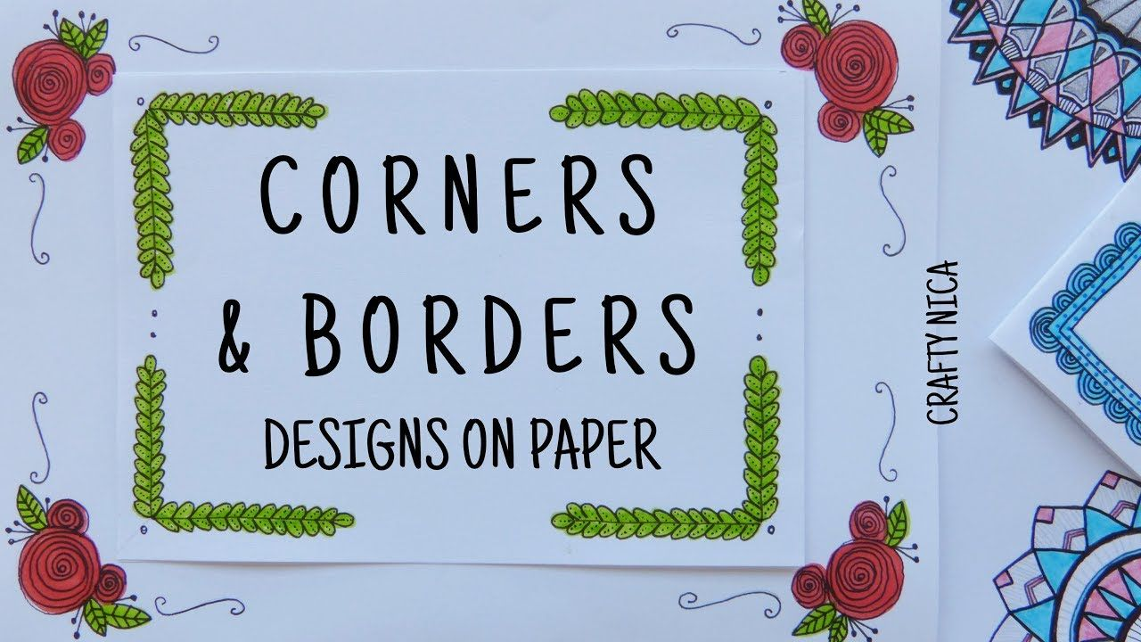 Corner Designs For Projects Border Designs On Paper Project