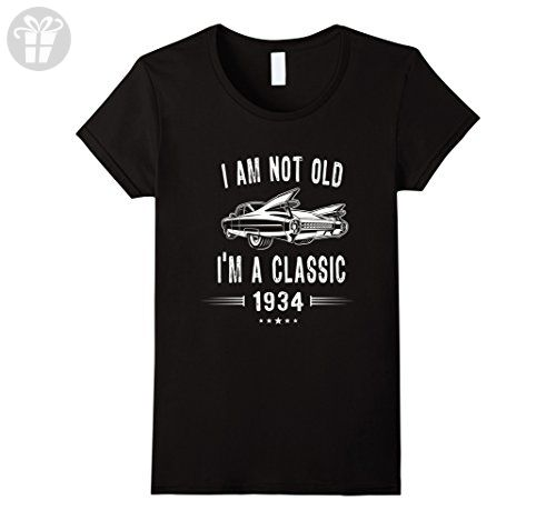 Womens 83rd Birthday Tshirt I'm Not Old I'm A Classic 1934 Gift Tee Small Black - Birthday shirts (*Amazon Partner-Link)