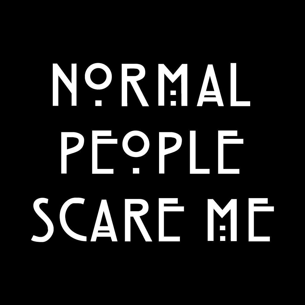 Normal People Scare Me I Am Scared Skam Wallpaper Words