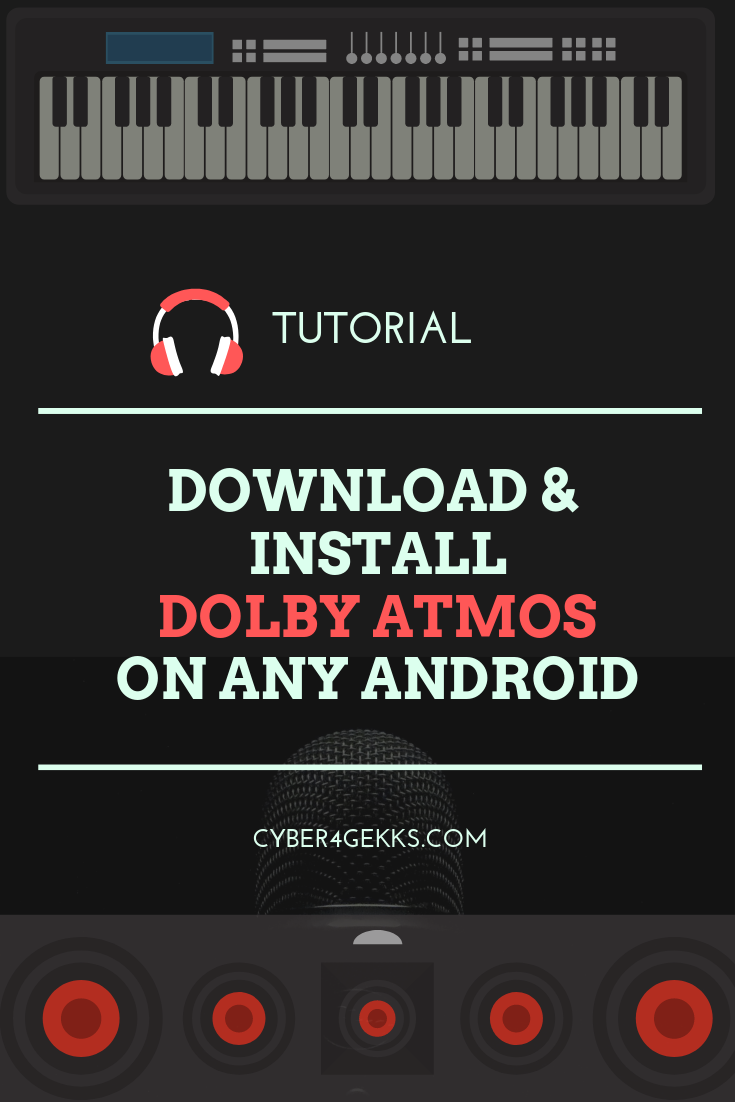 Download & Install Dolby Atmos on your Android Smartphone