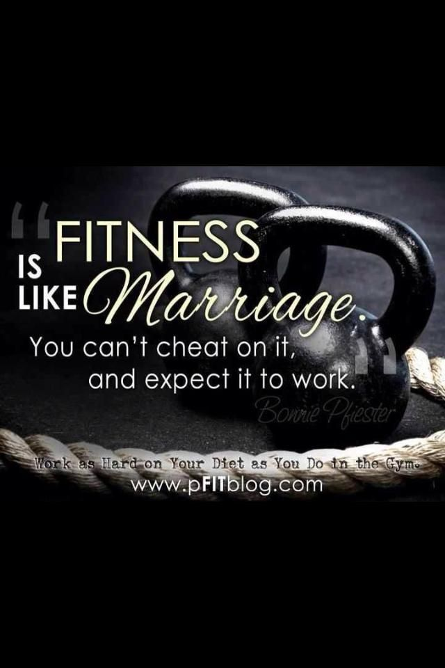 Fitness Is Like Marriage #health #motivation