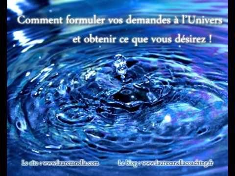 Loi D Attraction Comment Formuler Vos Demandes A L Univers Et Obtenir Ce Que Vous Desirez Youtube Loi De L Attraction Meditation Attraction
