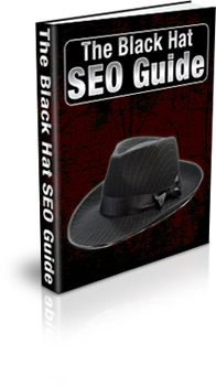 The Black Hat SEO Guide